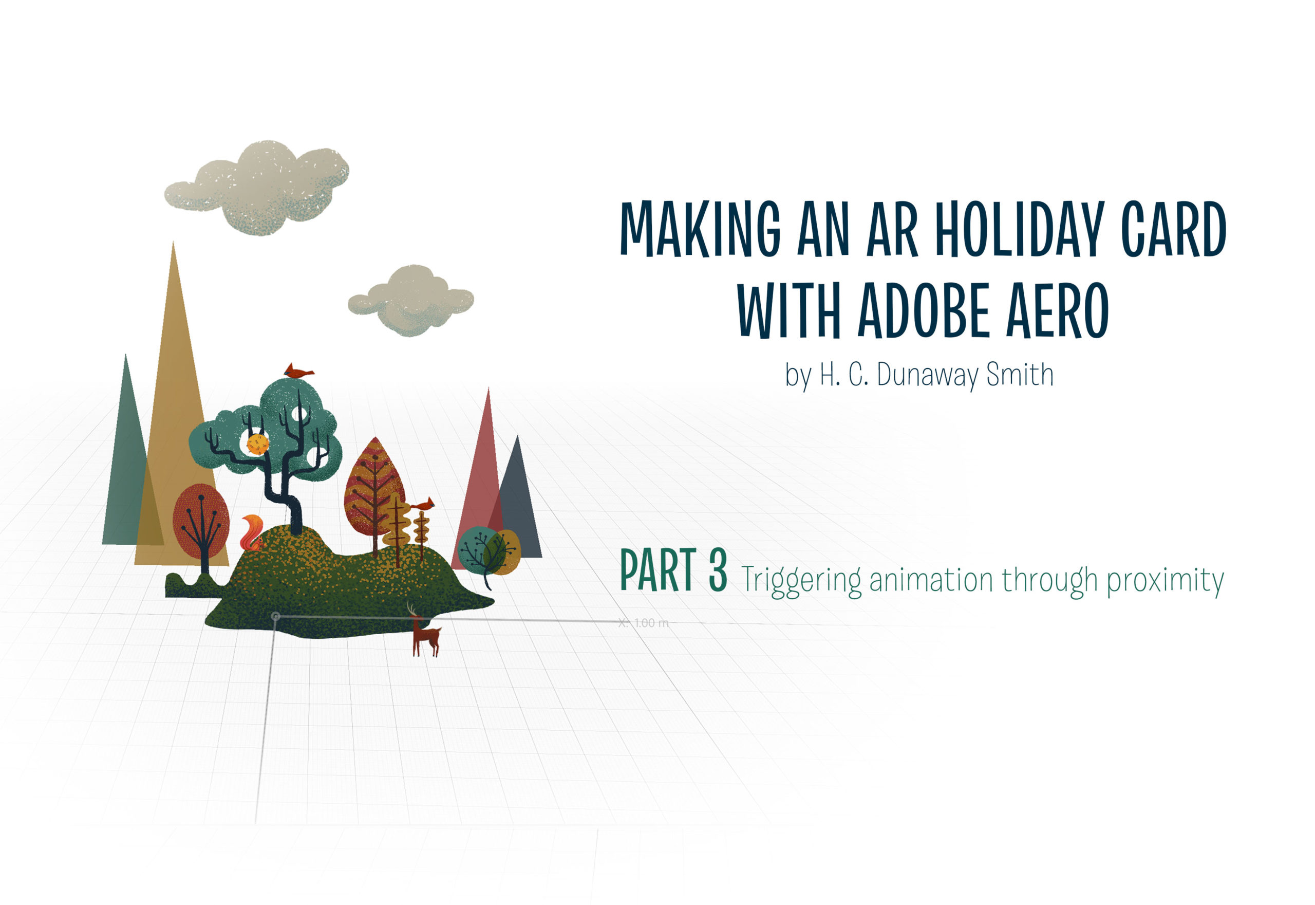 Adobe Aero Tutorial: Making a Holiday Card Part 3